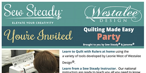 Quilting Made Easy Event Party by Westalee & Janome