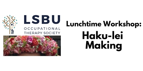 Haku Lei (flower crown) Making tickets
