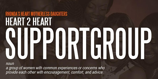Heart 2 Heart Support Group for Motherless Daughters