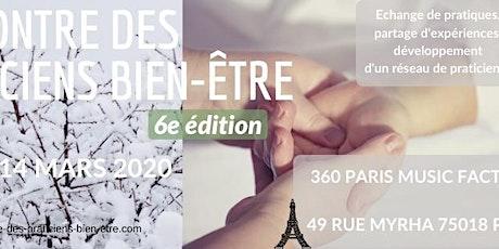 Rencontre des Praticiens Bien-être Paris billets