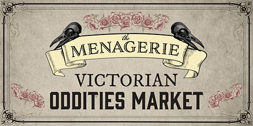 The Menagerie Oddities Market