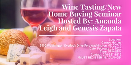 Wine Tasting/New Home Buying Seminar tickets
