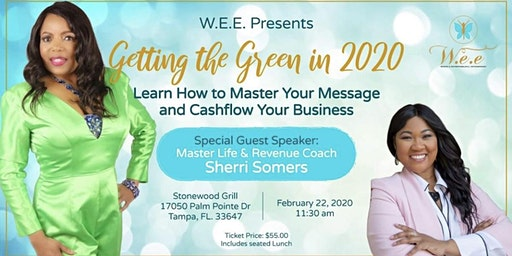 Getting The Green $$  In 2020 - Master Your Message  with Sherri Somers