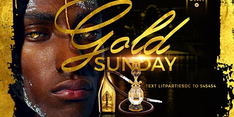 GOLD SUNDAY! NEW VENUE THE GOLDROOM BAR & LOUNGE  tickets
