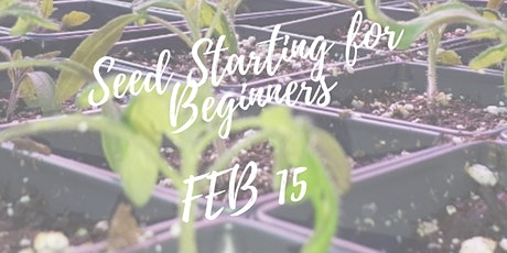 Seed Starting for Beginners tickets
