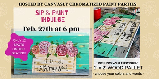 Spring Wood Pallet: Sip & Paint @ Indulge
