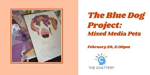 The Blue Dog Project: Mixed Media Pets