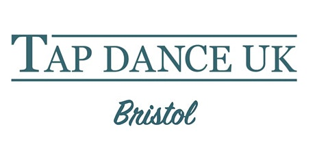 Bristol Workshop with Tap Dance UK tickets