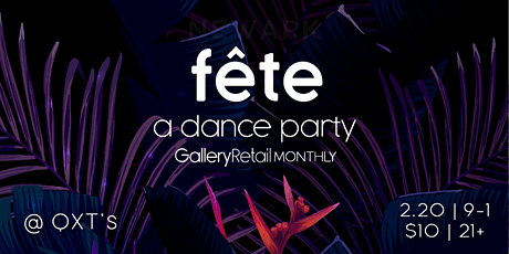 Fête: GR Monthly February 2020 tickets
