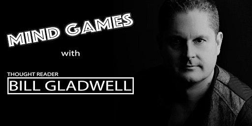 Mind Games with Bill Gladwell - Jan. 26