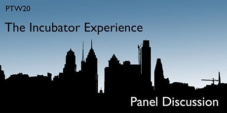 The Incubator Experience: A Panel Discussion with Incubator Veterans tickets
