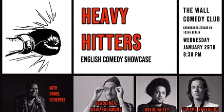Heavy Hitters - English Comedy Showcase 29.01 tickets