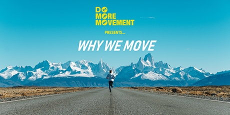 Why We Move by Do More Movement tickets