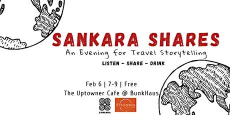 Sankara Shares: Travel Stories of China tickets