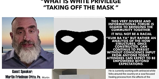 """What is White Privilege """"Taking off the mask"""""""