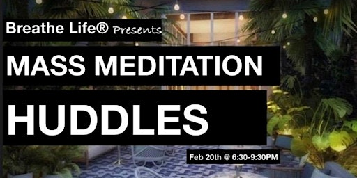 Breathe Life® Miami - Mass Meditation Gathering Vol 04