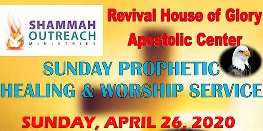 Shammah Ministries Sunday Prophetic Healing & Worship Service