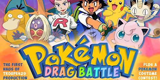 ★ The Troupe429 Pokemon Drag Battle! ★ SAT JAN 25 ★ Troupe429 // Norwalk CT