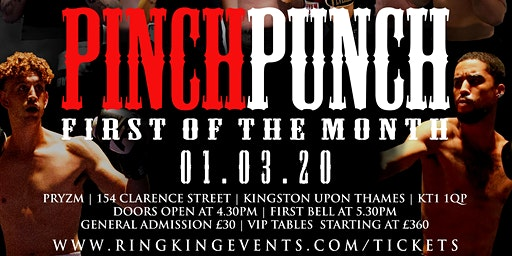 Ring King Events Proudly Presents - Pinch Punch First Of The Month