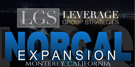 LEVERAGE GROUP STRATEGIES - NORCAL EXPANSION EVENT tickets