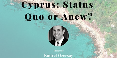 Cyprus: Status Quo or Anew? tickets