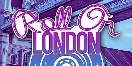 ROLL ON LONDON 2020 tickets
