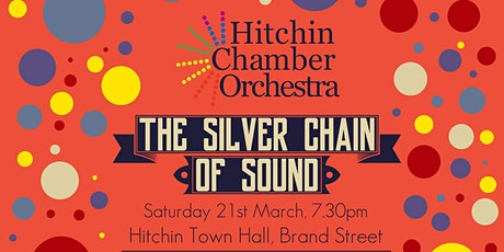 The Silver Chain of Sound tickets