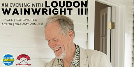 An Evening with Loudon Wainwright III tickets
