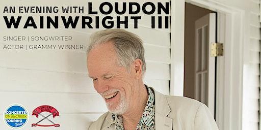 An Evening with Loudon Wainwright III