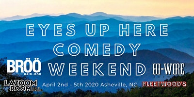 Eyes Up Here Comedy Weekend VIP pass!!!