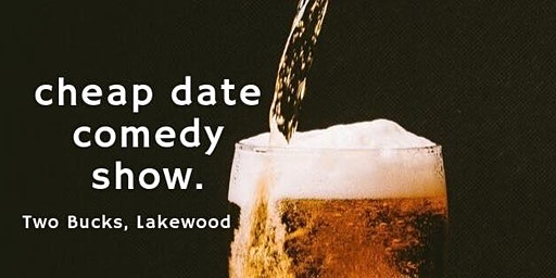 Cheap Date: Comedy Show