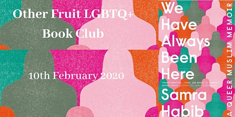 Other Fruit LGBTQ+ Book Club: We Have Always Been Here tickets