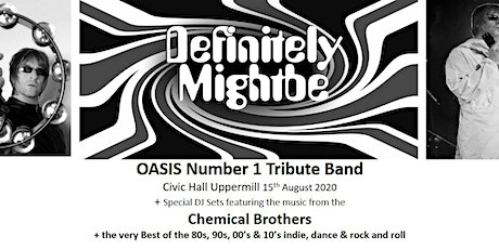 Oasis Tribute Definitely Mightbe + Lucky Man The Verve tribute + DJ tickets