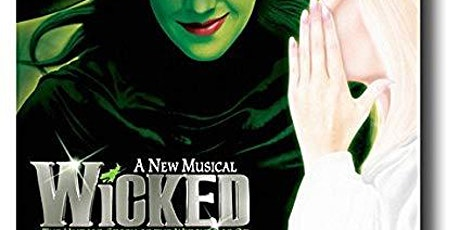 Wicked On Broadway - Free for Children! tickets
