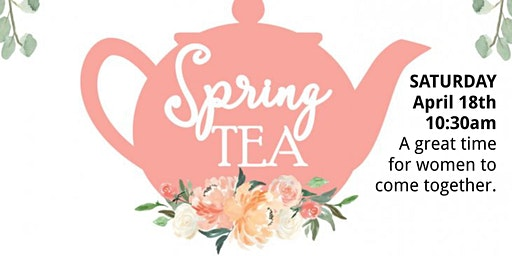 LADIES SPRING TEA