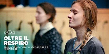 """""""Oltre il Respiro"""" Un introduzione gratuita all Happiness Program - Roma biglietti"""