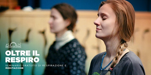 """Oltre il Respiro"" Un introduzione gratuita all Happiness Program - Roma"