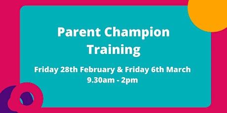 Parent Champion Volunteer Training tickets