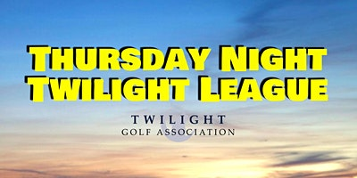 Thursday Night Twilight League at The Golf Club of Texas