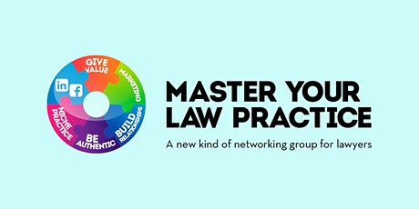Master Your Law Practice - February 13, 2020 tickets