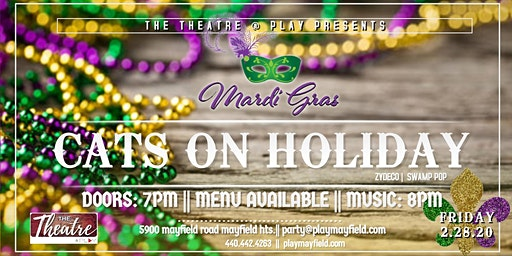 Cats on Holiday Mardi Gras Party 2.28.20