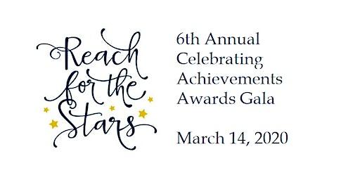 6th Annual Celebrating Achievements Awards Gala