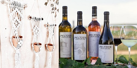 Wine & Macrame Workshop at Peltzer Winery tickets
