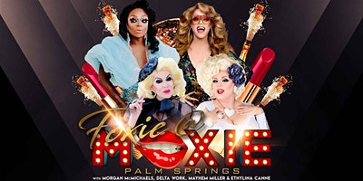 Morgan McMichaels, Delta Work & Ethylina Canne present Foxie @ Moxie with special Guests: Mariah Balenciaga & Aurora Sexton