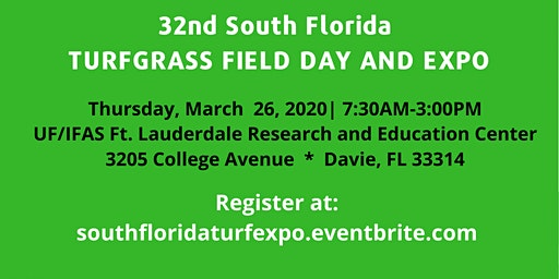 32nd Annual South Florida Turfgrass Field Day and Exposition