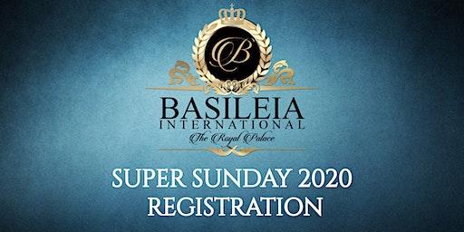 Basileia International The Royal Palace-Super Sunday 2020