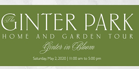 Ginter in Bloom Home and Garden Tour 2020 tickets