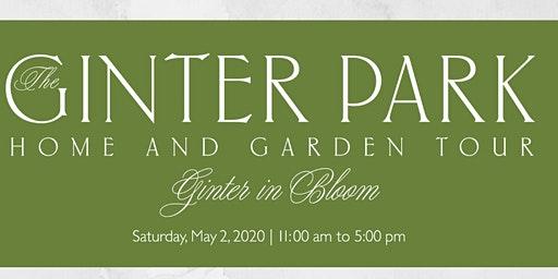 Ginter in Bloom Home and Garden Tour 2020