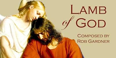 LAMB OF GOD - A Sacred Interfaith Musical Event to benefit ICS Food Bank