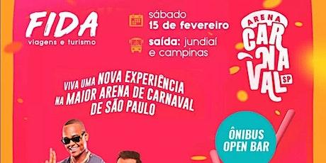 Excursão Arena Carnaval SP ingressos